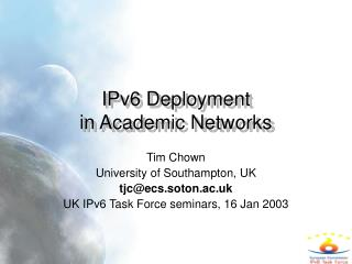 IPv6 Deployment in Academic Networks