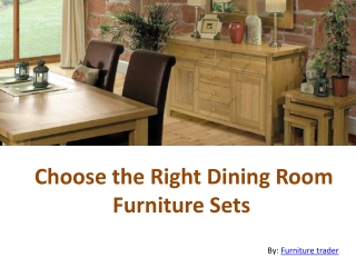 Choose the Right Dining Room Furniture Sets