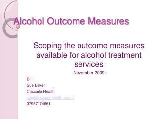 Alcohol Outcome Measures
