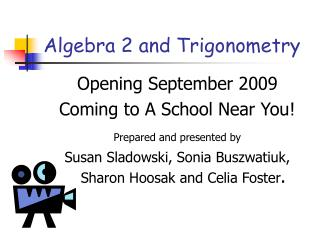 Algebra 2 and Trigonometry