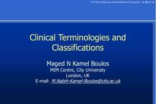 Clinical Terminologies and Classifications