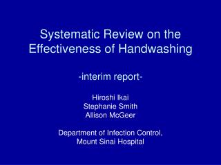 Systematic Review on the Effectiveness of Handwashing -interim report-