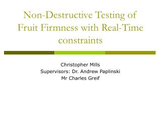Non-Destructive Testing of Fruit Firmness with Real-Time constraints