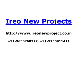 Ireo New Projects | Ireo New Launch | 9650268727