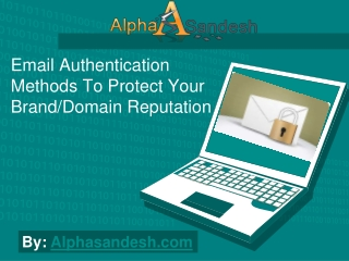 Email Authentication Methods To Protect Domain Reputation