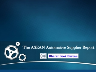 The ASEAN Automotive Supplier Report