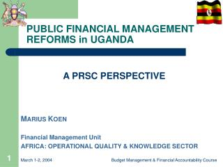 PUBLIC FINANCIAL MANAGEMENT REFORMS in UGANDA