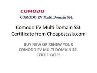 Comodo EV Multi Domain SSL Certificate from Cheapestssls.com