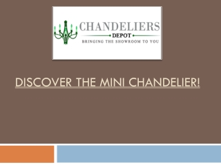 Discover the Mini Chandelier!