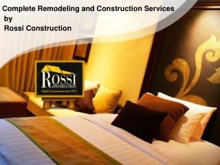 Complete Remodeling and Construction Services