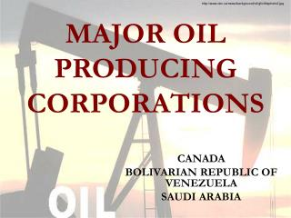 MAJOR OIL PRODUCING CORPORATIONS