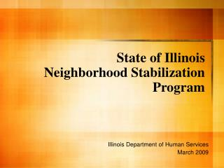 State of Illinois Neighborhood Stabilization Program