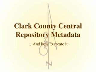 Clark County Central Repository Metadata