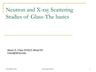 Neutron and X-ray Scattering Studies of Glass-The basics