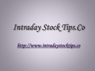 INTRADAY STOCK TIPS