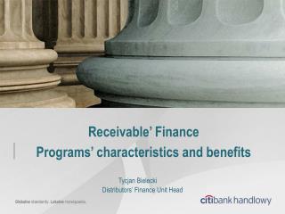 Receivable' Finance Programs' characteristics and benefits