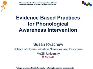 Evidence Based Practices for Phonological Awareness Intervention