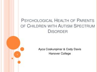 Psychological Health of Parents  of  Children  with Autism Spectrum Disorder
