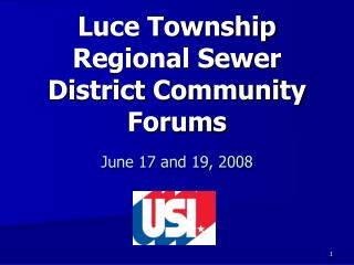 Luce Township Regional Sewer District Community Forums