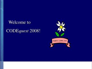 Welcome to  CODE quest  2008!