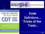 Code Definitions   Tricks of the Trade