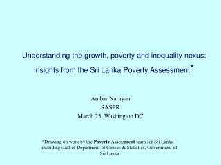 Understanding the growth, poverty and inequality nexus: insights from the Sri Lanka Poverty Assessment
