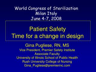 Patient Safety  Time for a change in design