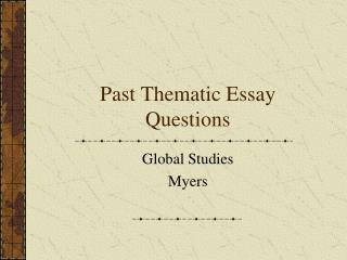 Past Thematic Essay Questions