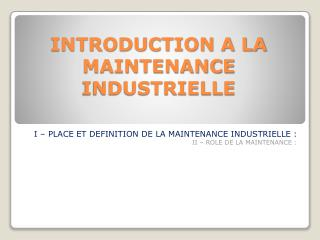 INTRODUCTION A LA MAINTENANCE INDUSTRIELLE