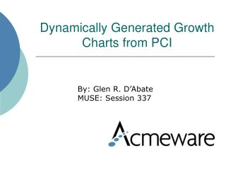 Dynamically Generated Growth Charts from PCI