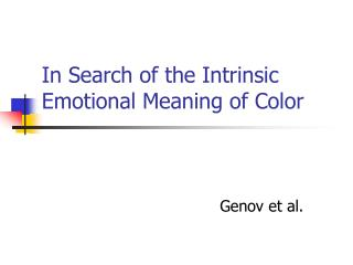 In Search of the Intrinsic Emotional Meaning of Color