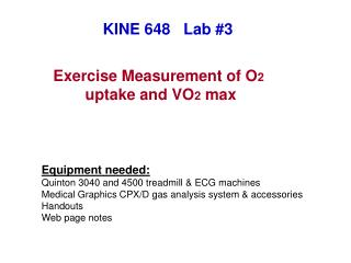 Exercise Measurement of O 2 uptake and  V O 2  max