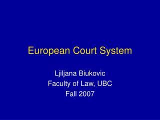 European Court System