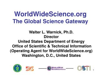 WorldWideScience.org The Global Science Gateway