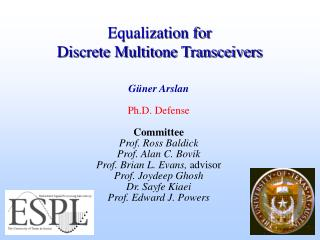 Equalization for  Discrete Multitone Transceivers