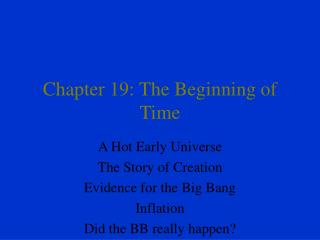Chapter 19: The Beginning of Time