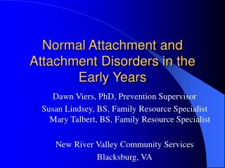 Normal Attachment and Attachment Disorders in the Early Years