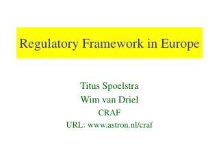 Regulatory Framework in Europe