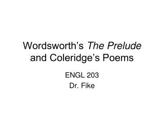 Wordsworth's The Prelude and Coleridge's Poems