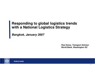 Responding to global logistics trends with a National Logistics Strategy Bangkok, January 2007