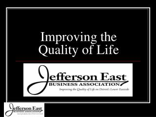 improving the quality of life of