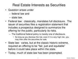 Real Estate Interests as Securities