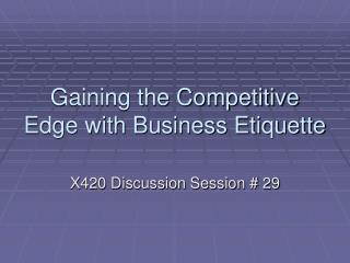 Gaining the Competitive Edge with Business Etiquette
