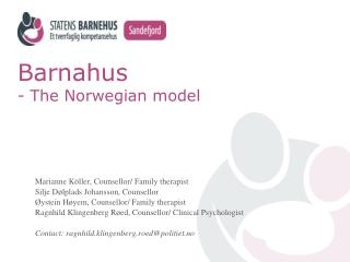 Barnahus - The Norwegian model