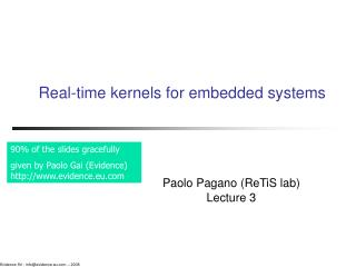 Real-time kernels for embedded systems