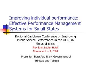 Improving individual performance: Effective Performance Management Systems for Small States