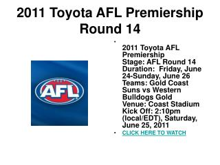 watch afl premiership 2011 | gold coast suns vs western bull