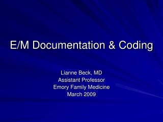 E/M Documentation & Coding