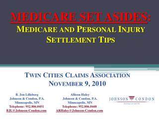 MEDICARE SET ASIDES: Medicare and Personal Injury Settlement Tips