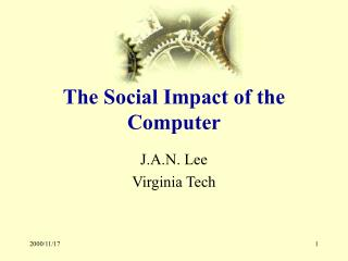 The Social Impact of the Computer